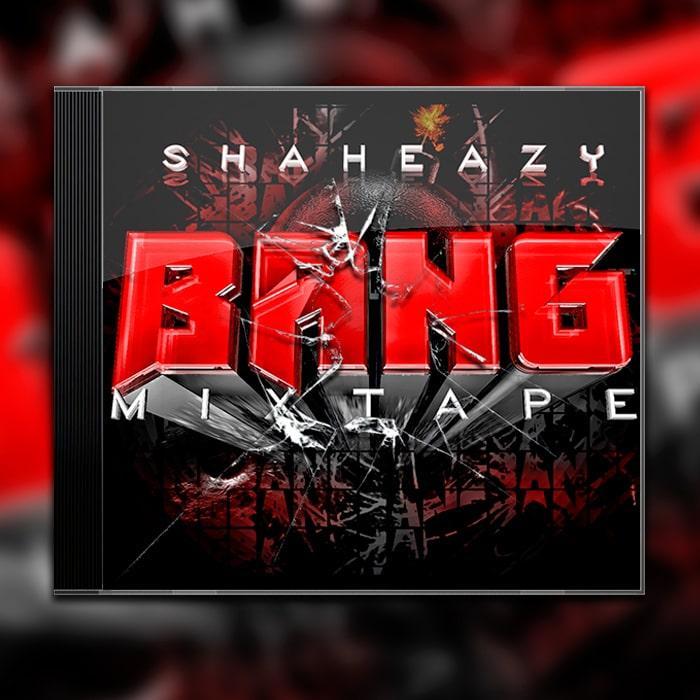 Grafik Design Mixtaoe Cover Shaheazy - Bang